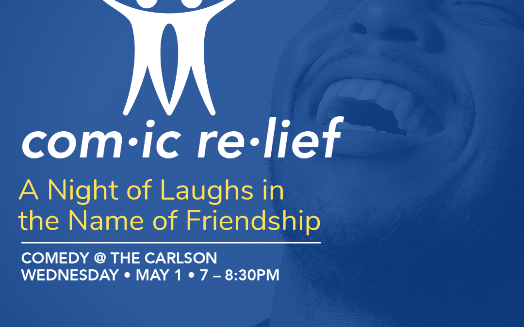 Comic Relief a Night of Laughs in the Name of Friendship