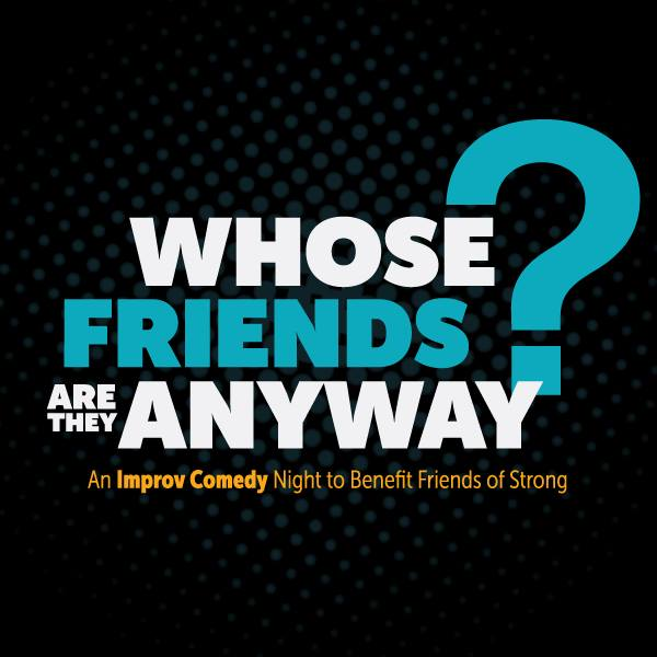"""""""Whose Friends Are They Anyway?"""" A Benefit"""