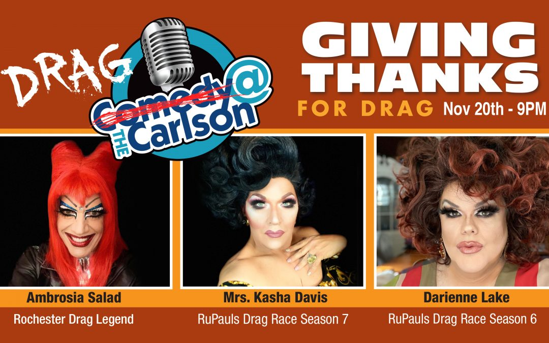 Giving Thanks for Drag